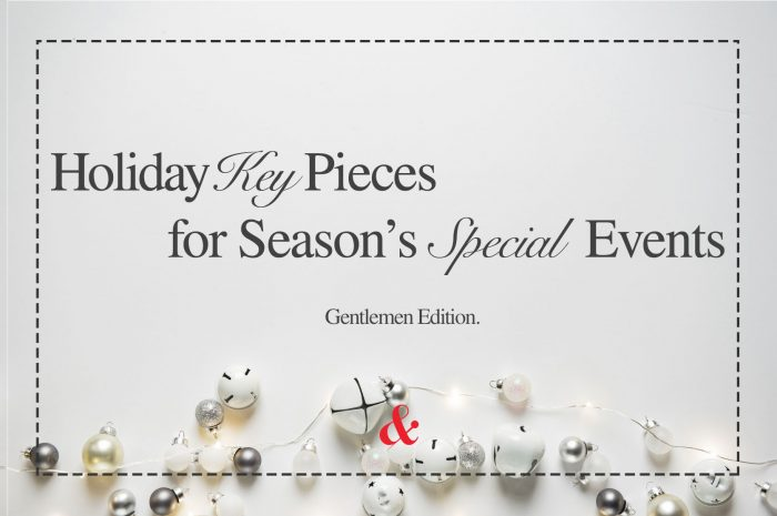 Holiday Key Pieces for Season's Special Events