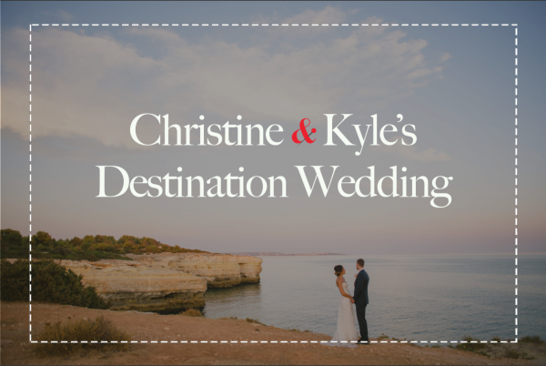 Christine & Kyle's Destination Wedding