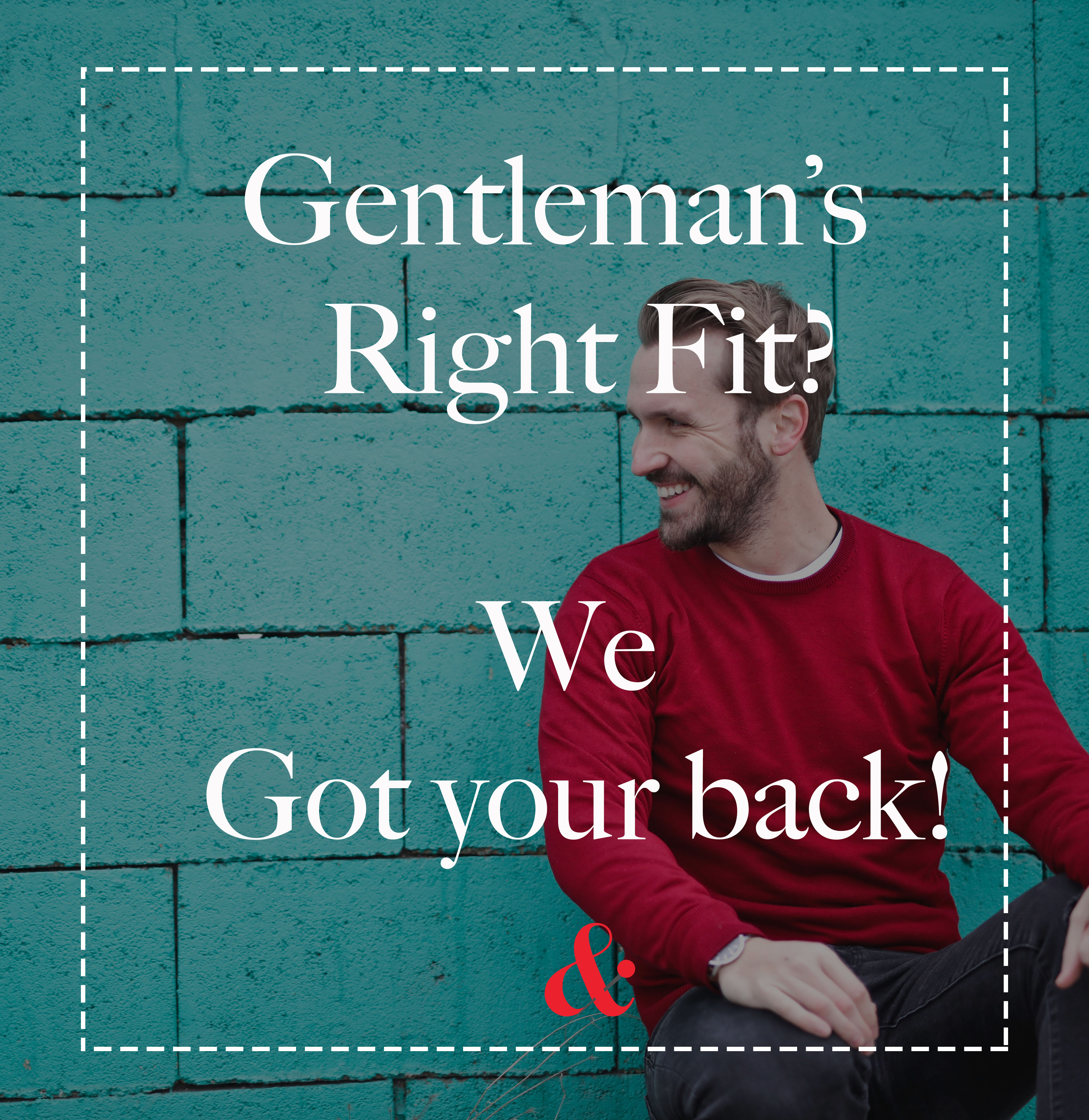 Men: The Right Fit